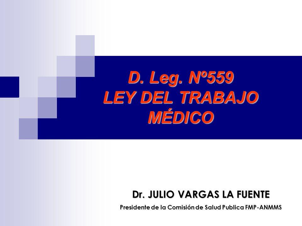 D. Leg. Nº559 LEY DEL TRABAJO MÉDICO