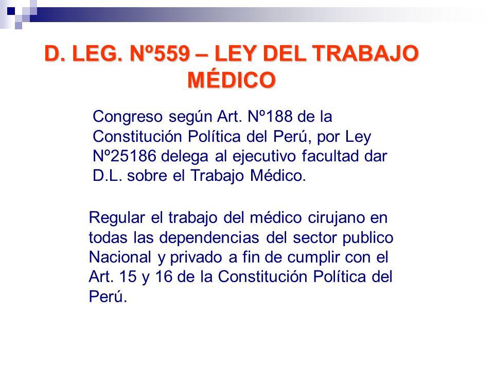 D. LEG. Nº559 – LEY DEL TRABAJO MÉDICO