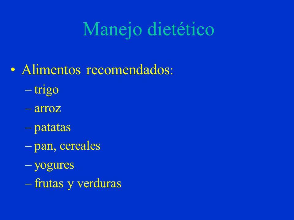 Manejo dietético Alimentos recomendados: trigo arroz patatas