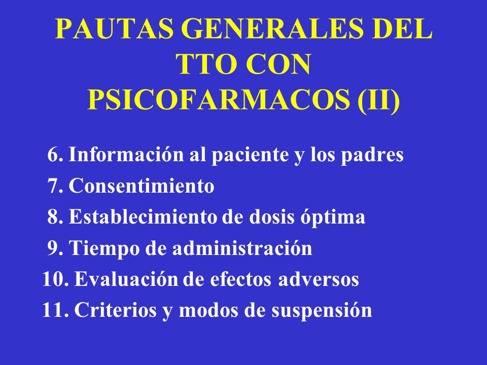 PAUTAS GENERALES DEL TTO CON PSICOFARMACOS (II)