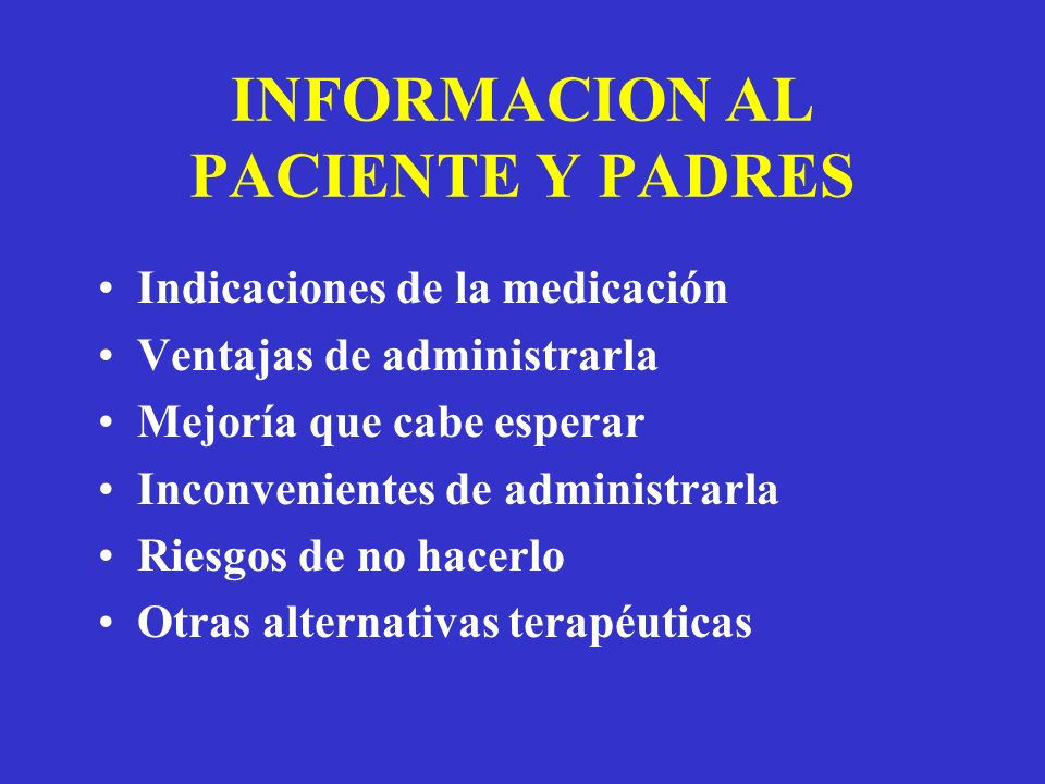 INFORMACION AL PACIENTE Y PADRES