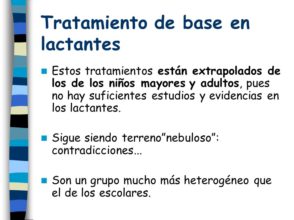 Tratamiento de base en lactantes