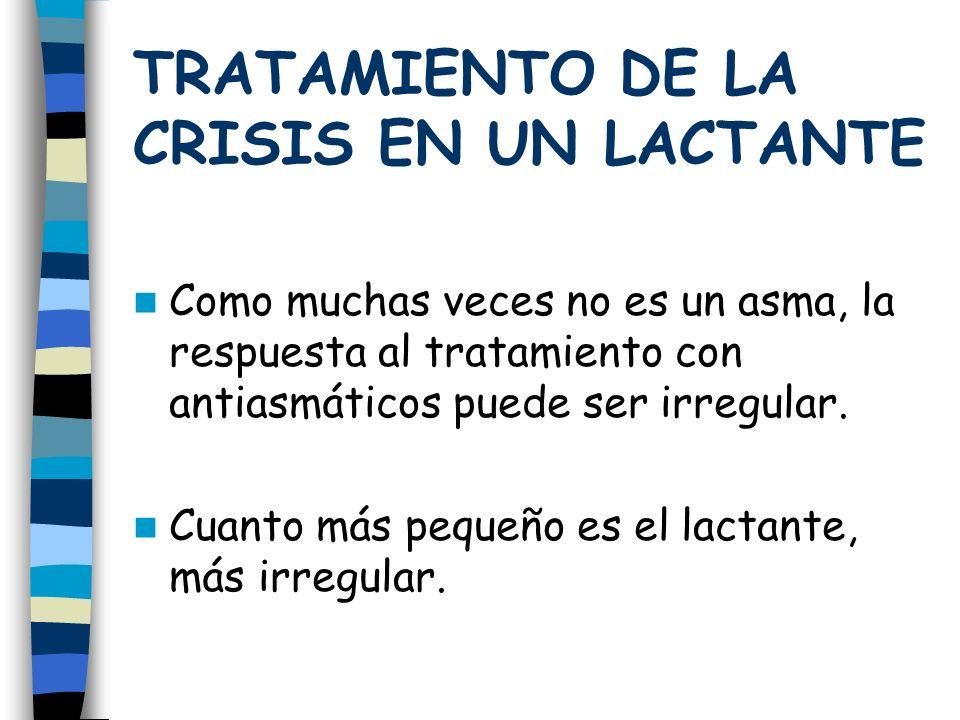 TRATAMIENTO DE LA CRISIS EN UN LACTANTE