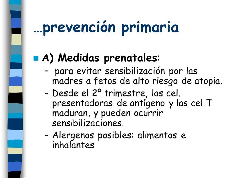 …prevención primaria A) Medidas prenatales: