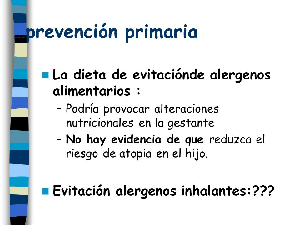…prevención primaria La dieta de evitaciónde alergenos alimentarios :