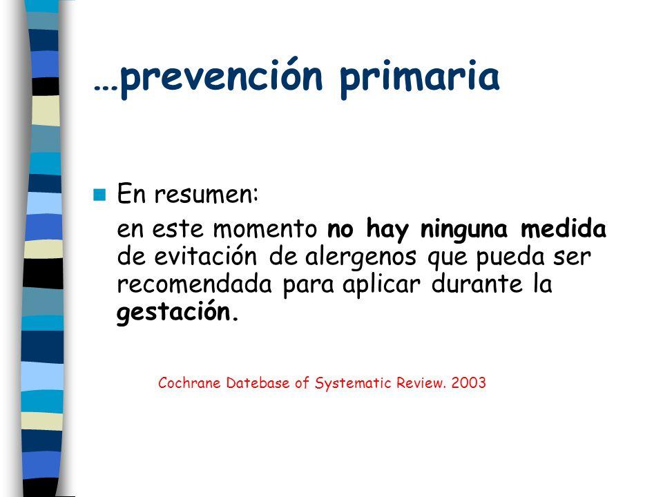 …prevención primaria En resumen: