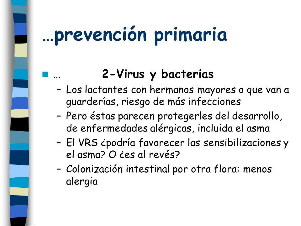 …prevención primaria … 2-Virus y bacterias
