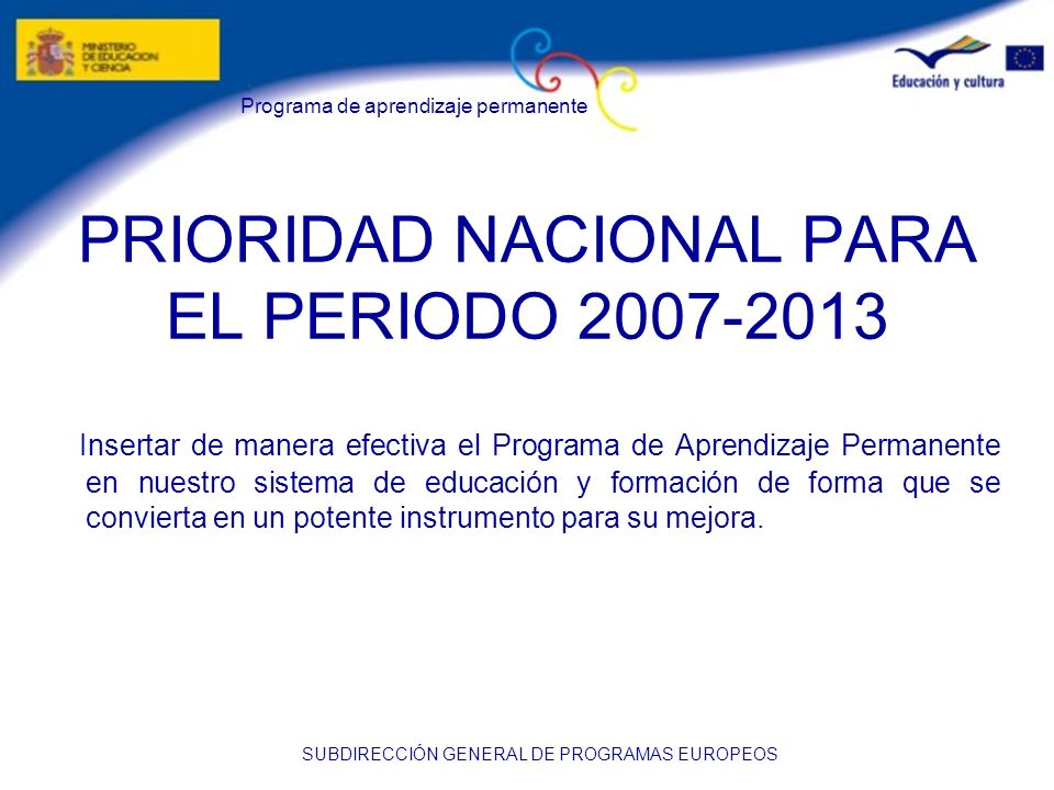 PRIORIDAD NACIONAL PARA EL PERIODO 2007-2013