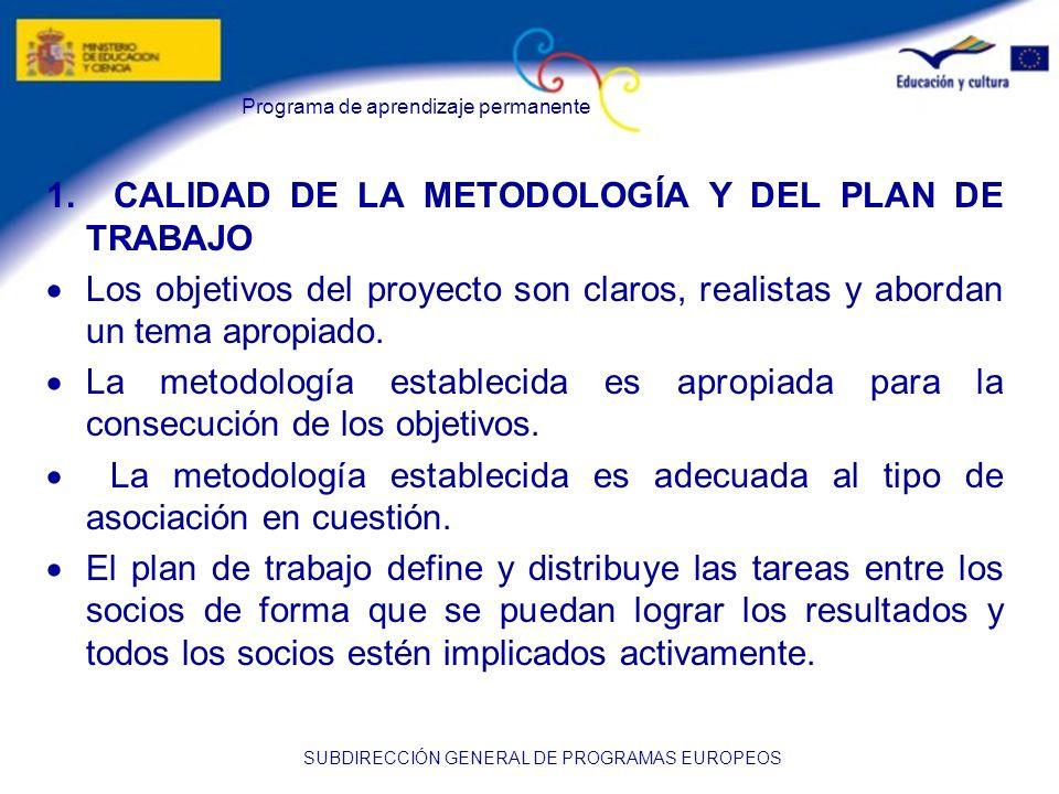 1. CALIDAD DE LA METODOLOGÍA Y DEL PLAN DE TRABAJO