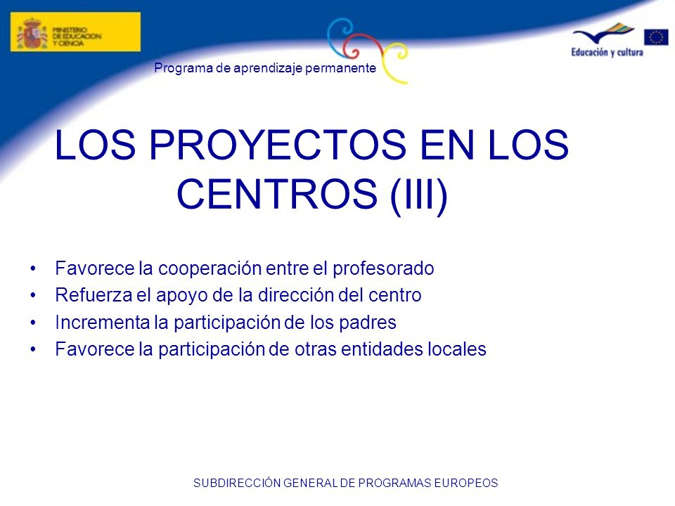 LOS PROYECTOS EN LOS CENTROS (III)