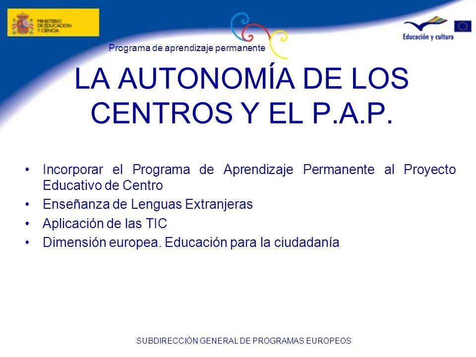 LA AUTONOMÍA DE LOS CENTROS Y EL P.A.P.