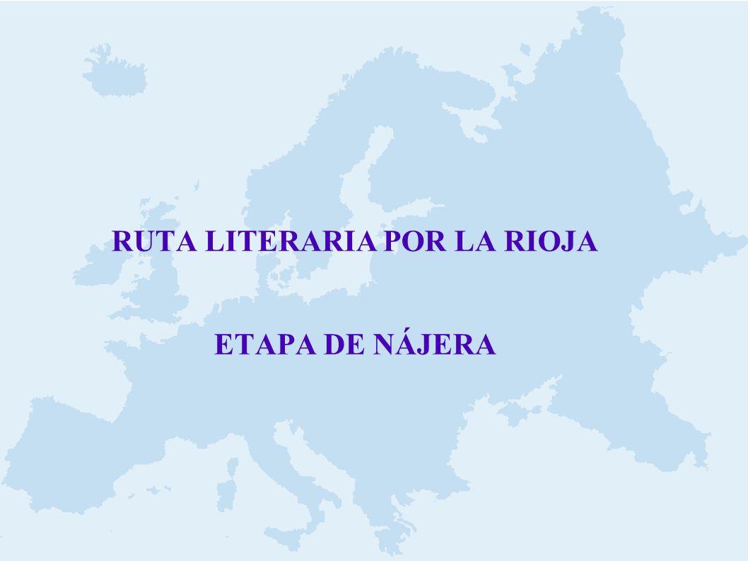 RUTA LITERARIA POR LA RIOJA ETAPA DE NÁJERA