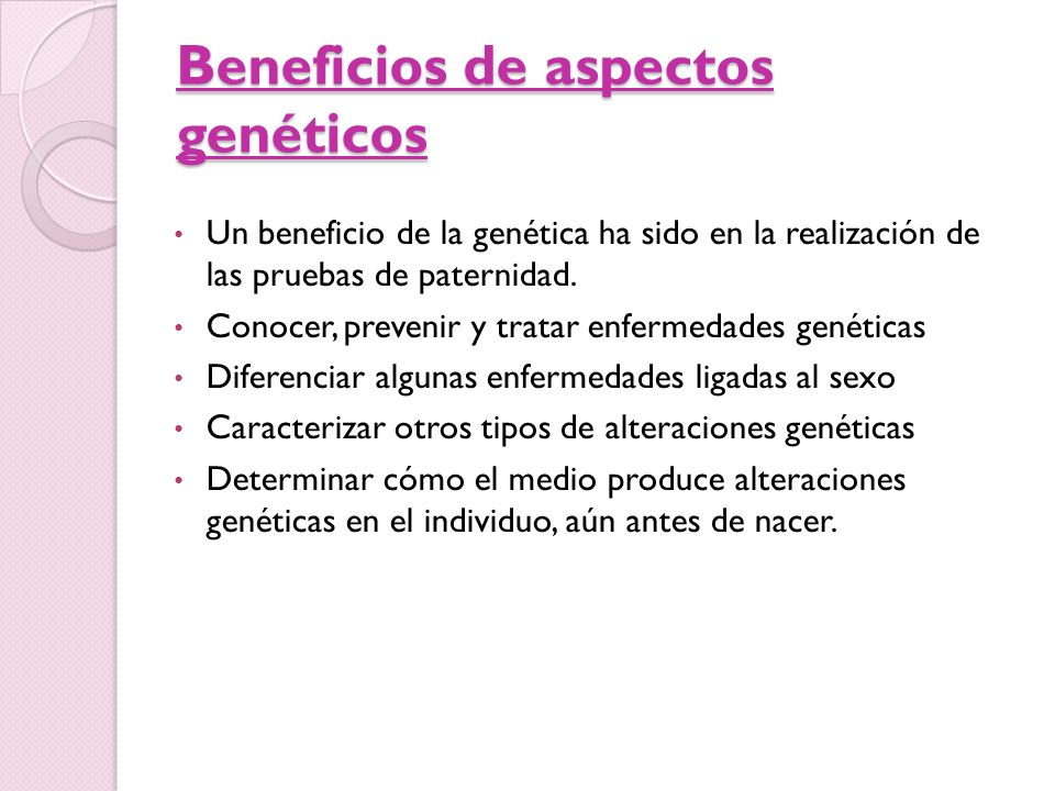 Beneficios de aspectos genéticos
