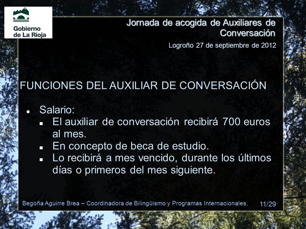 FUNCIONES DEL AUXILIAR DE CONVERSACIÓN Salario: