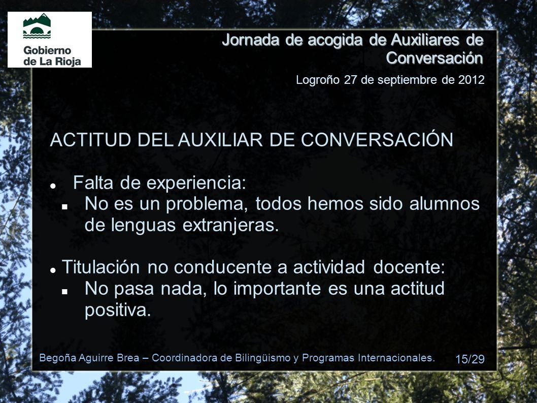 ACTITUD DEL AUXILIAR DE CONVERSACIÓN Falta de experiencia: