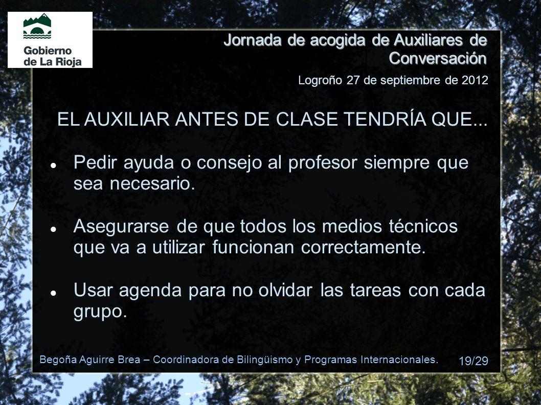EL AUXILIAR ANTES DE CLASE TENDRÍA QUE...