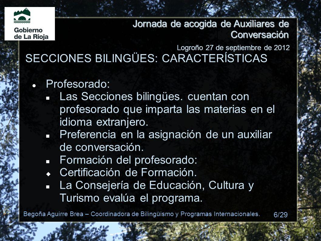 SECCIONES BILINGÜES: CARACTERÍSTICAS Profesorado: