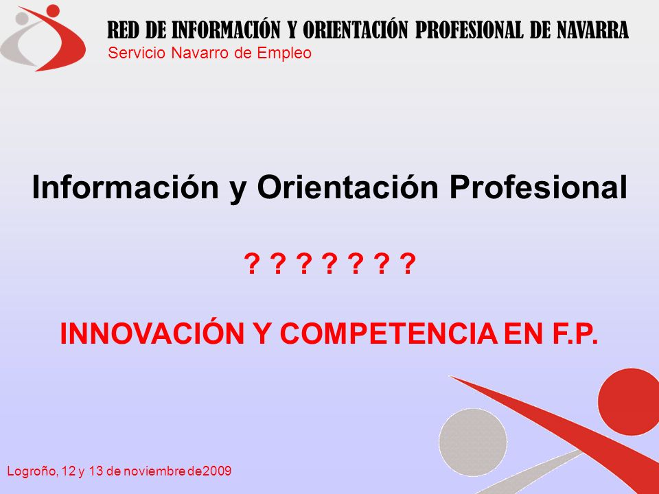 Información y Orientación Profesional INNOVACIÓN Y COMPETENCIA EN F.P.
