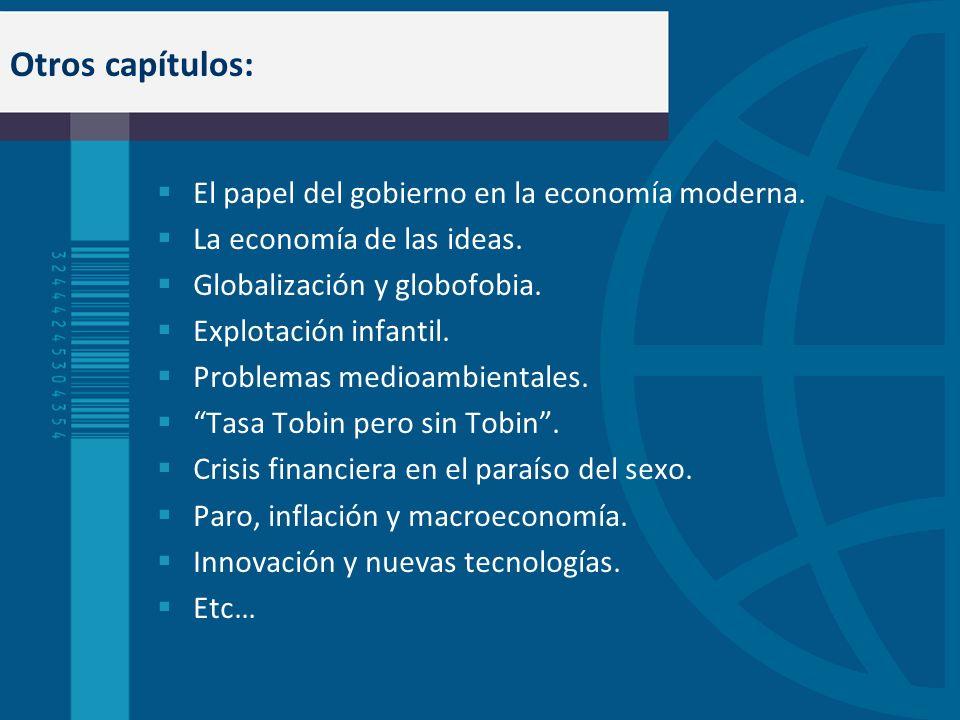 Otros capítulos: El papel del gobierno en la economía moderna.