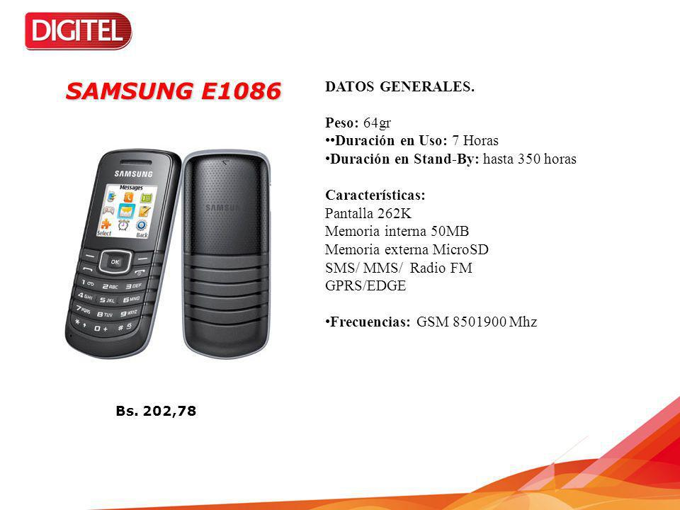 SAMSUNG E1086 DATOS GENERALES. Peso: 64gr ••Duración en Uso: 7 Horas