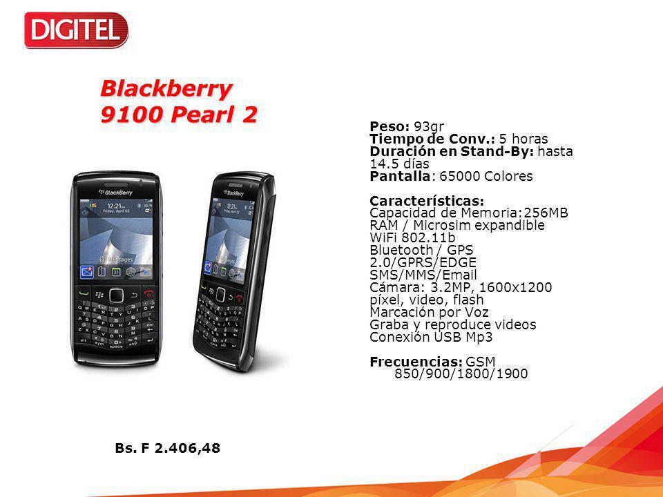 Blackberry 9100 Pearl 2 Peso: 93gr Tiempo de Conv.: 5 horas