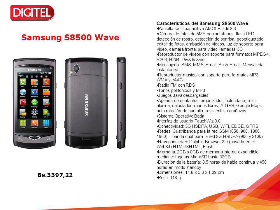 Samsung S8500 Wave Bs.3397,22 Características del Samsung S8500 Wave
