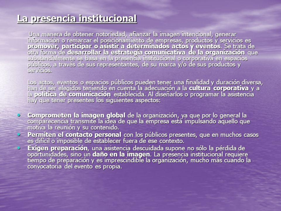 La presencia institucional