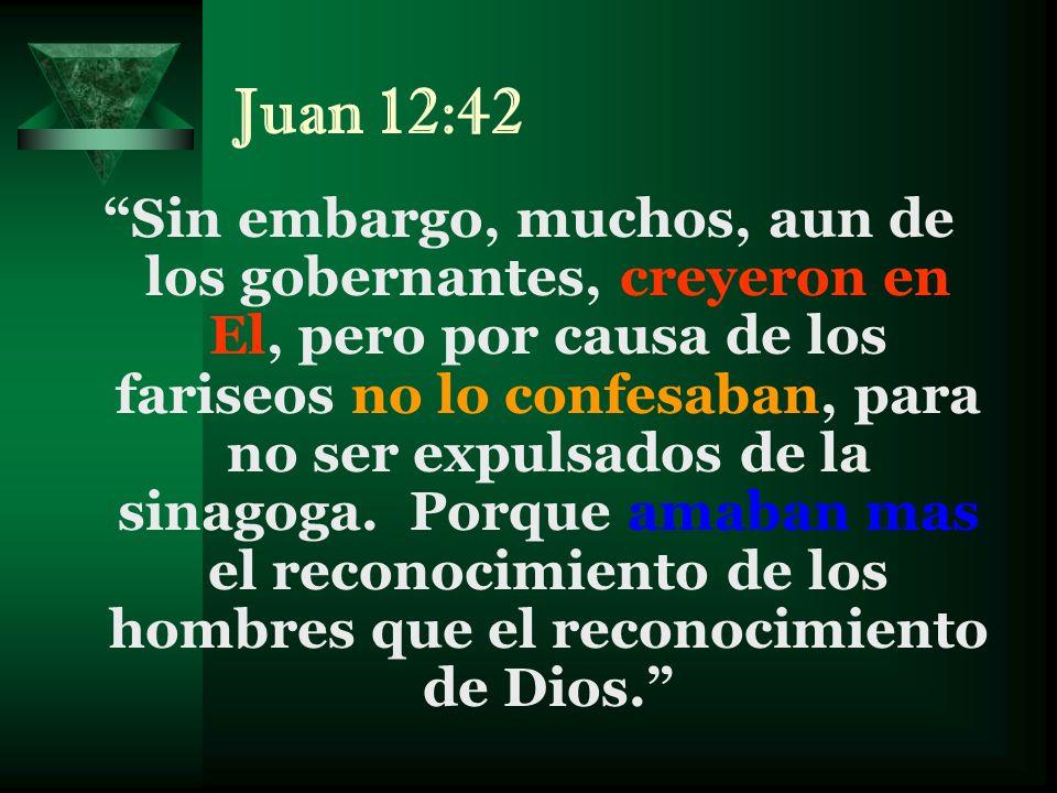 Juan 12:42
