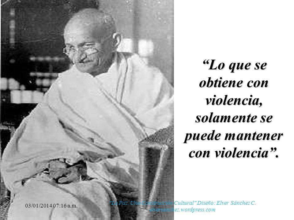 Lo que se obtiene con violencia, solamente se puede mantener con violencia .