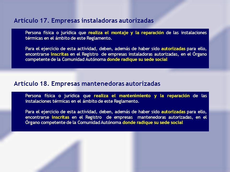 Artículo 17. Empresas instaladoras autorizadas