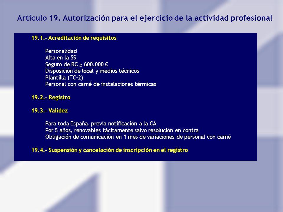 Artículo 19. Autorización para el ejercicio de la actividad profesional