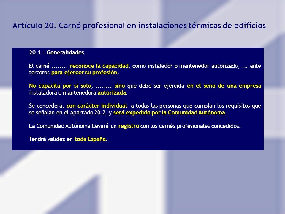 Artículo 20. Carné profesional en instalaciones térmicas de edificios