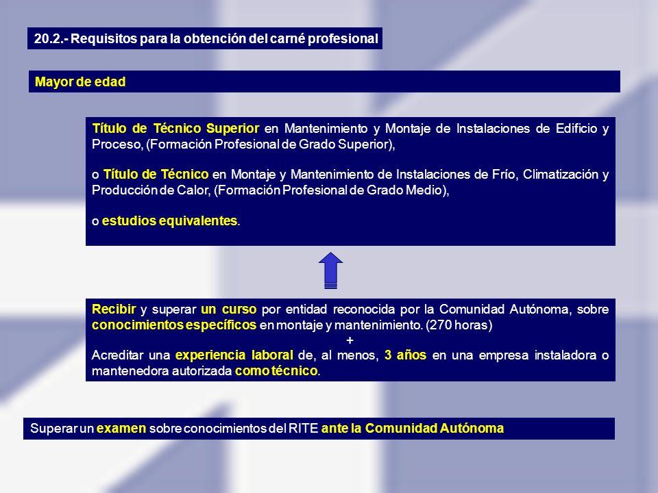 20.2.- Requisitos para la obtención del carné profesional