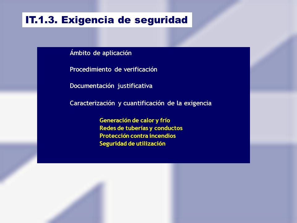 IT.1.3. Exigencia de seguridad