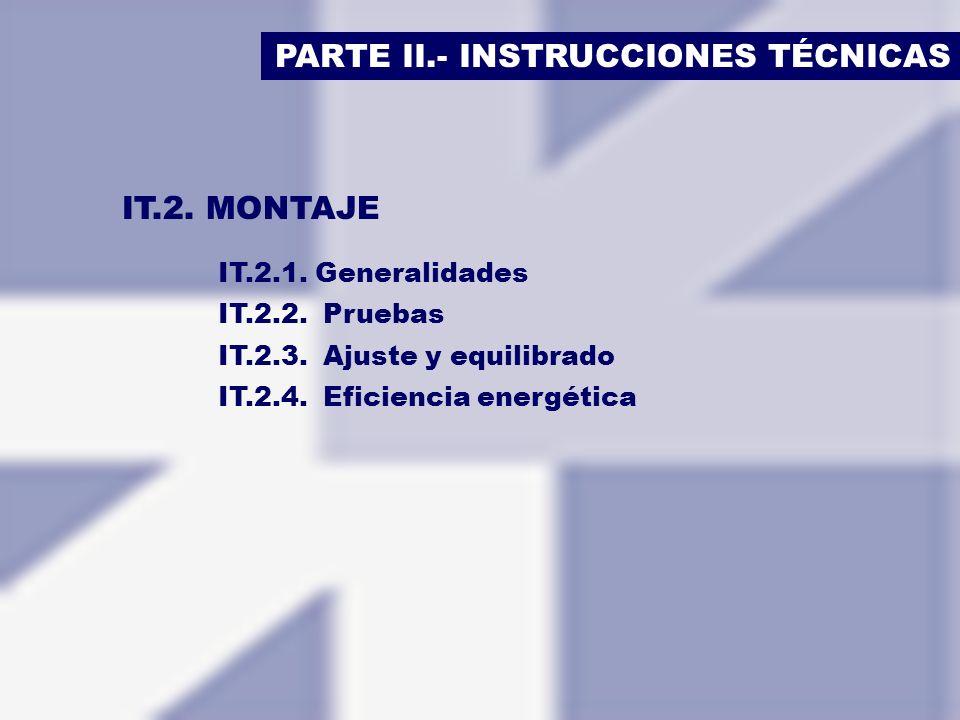 PARTE II.- INSTRUCCIONES TÉCNICAS