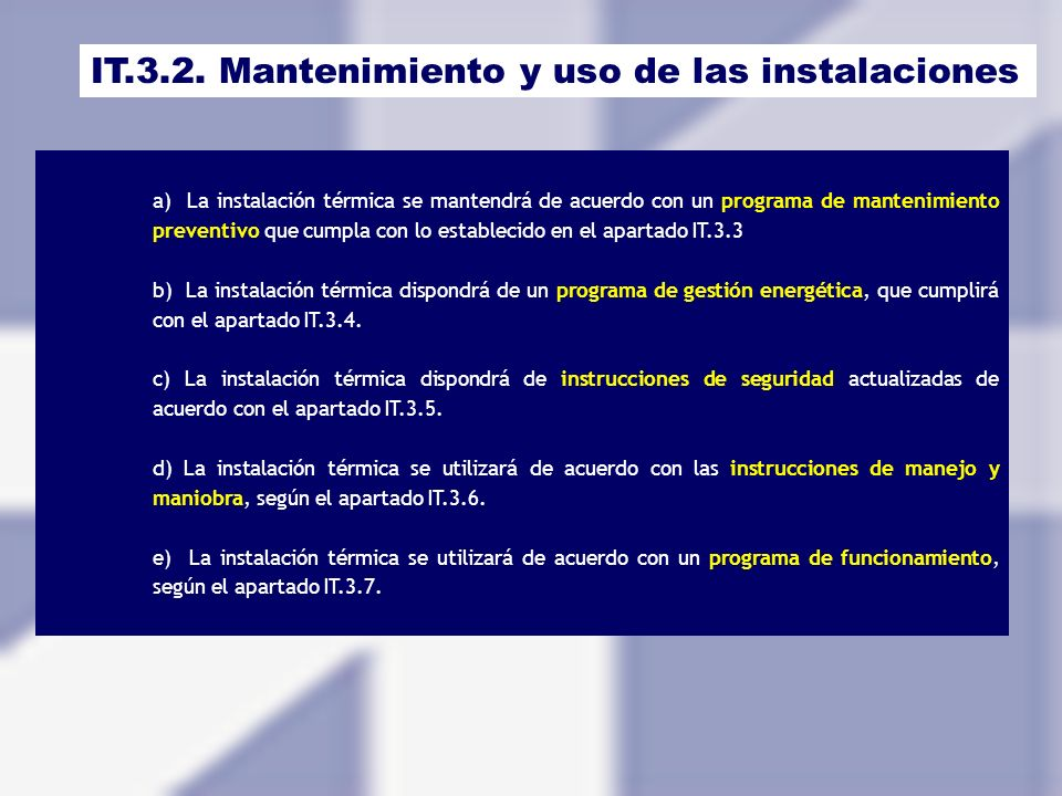 IT.3.2. Mantenimiento y uso de las instalaciones