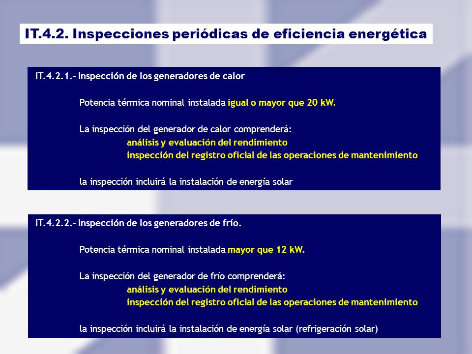 IT.4.2. Inspecciones periódicas de eficiencia energética