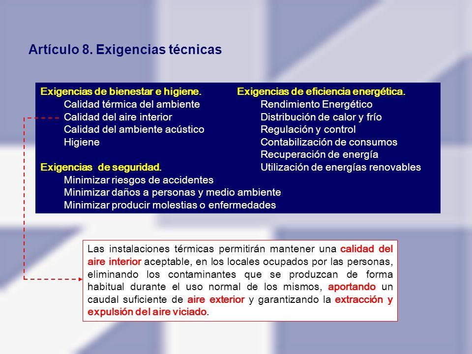 Artículo 8. Exigencias técnicas