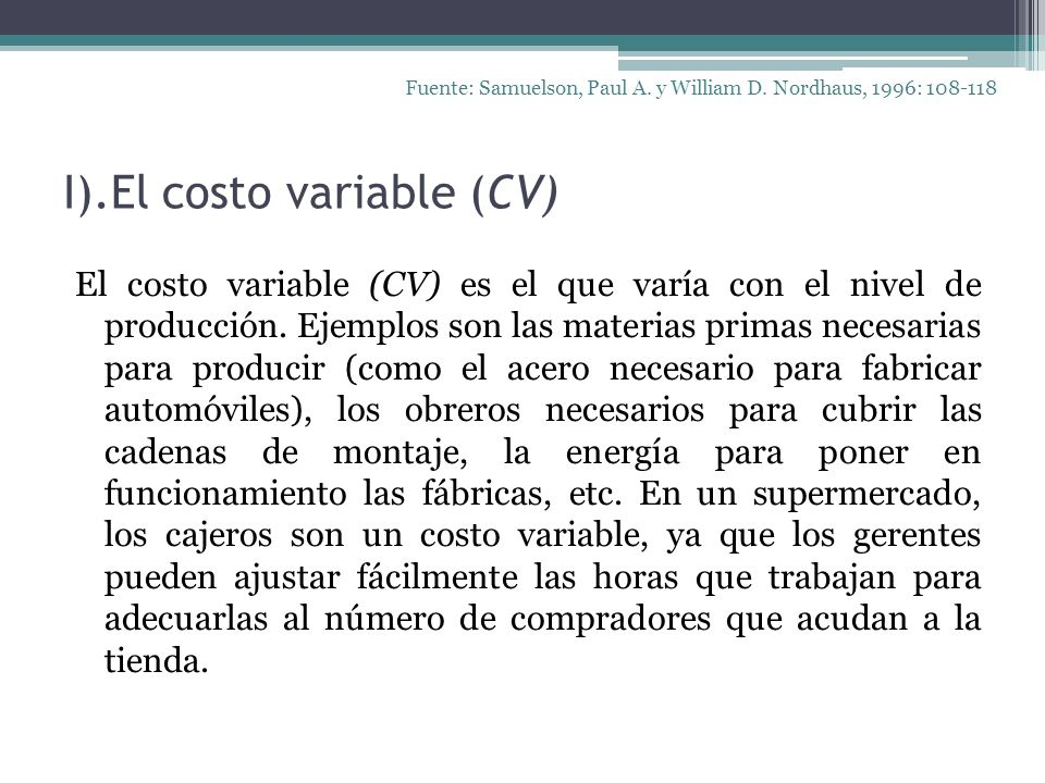 I).El costo variable (CV)