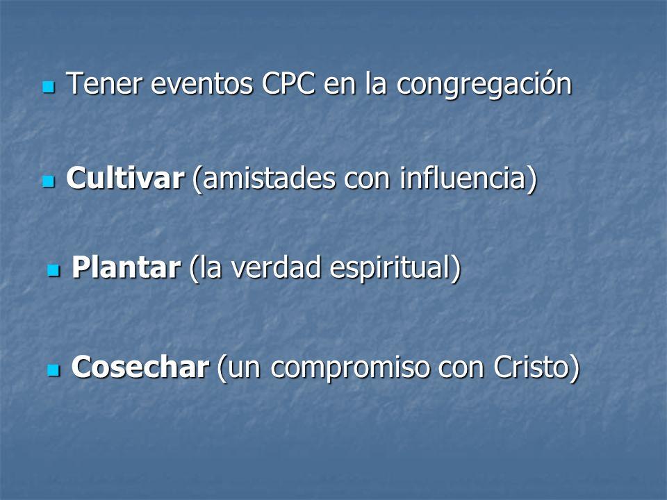 Tener eventos CPC en la congregación