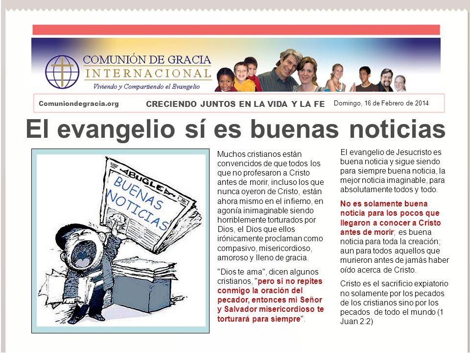 El evangelio sí es buenas noticias