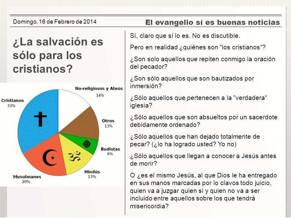 ¿La salvación es sólo para los cristianos