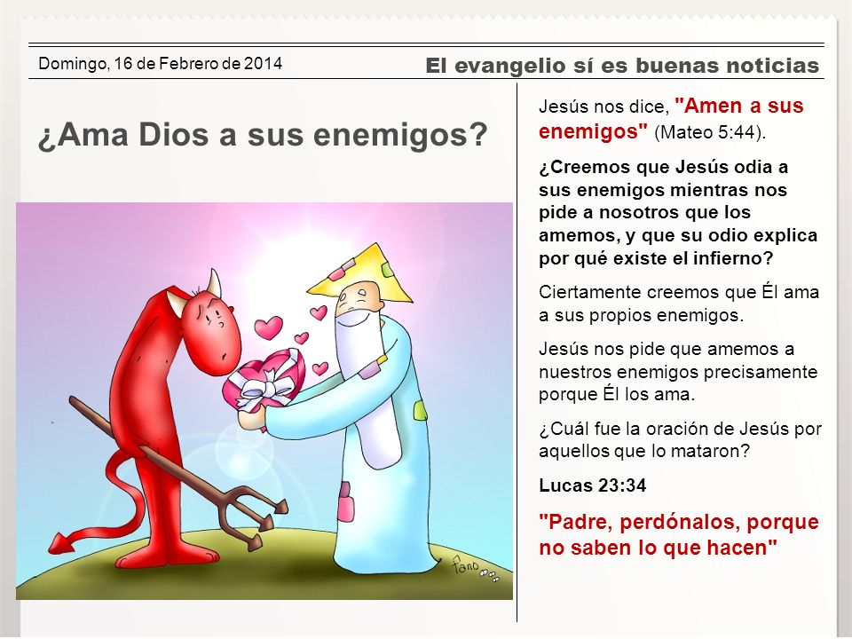 ¿Ama Dios a sus enemigos