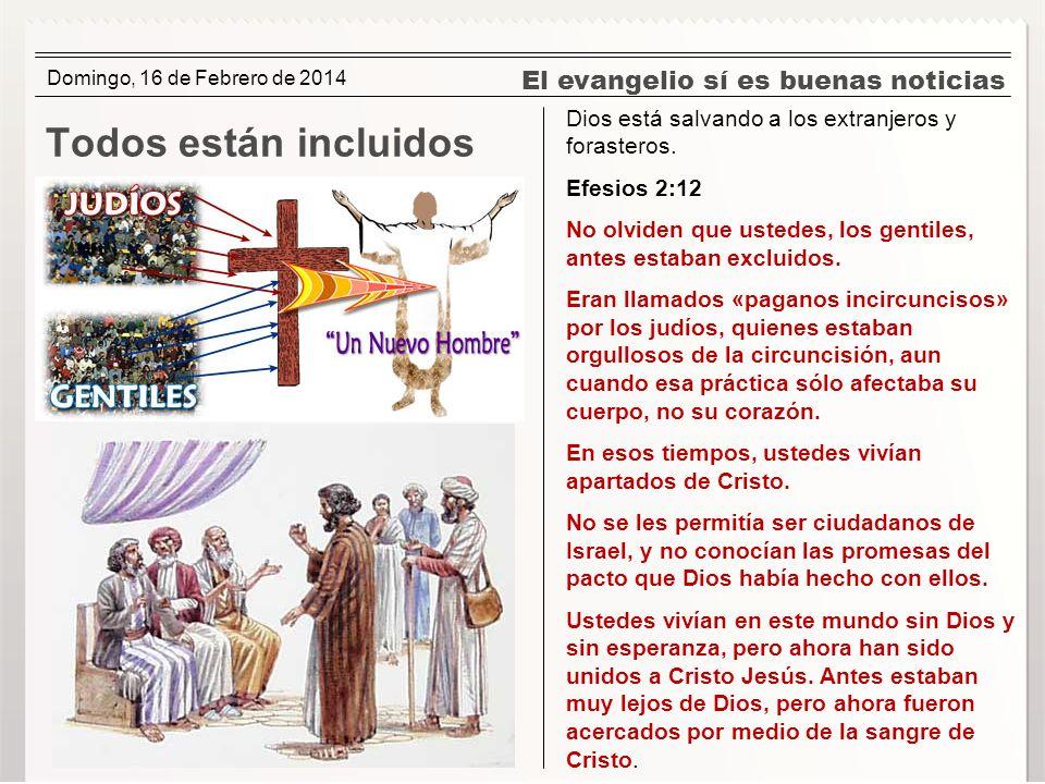 Todos están incluidos El evangelio sí es buenas noticias