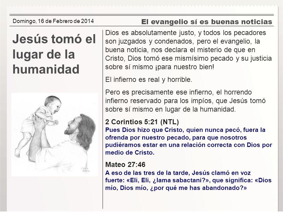 Jesús tomó el lugar de la humanidad