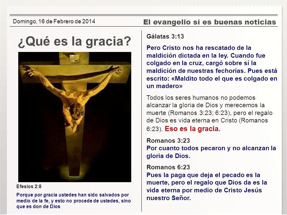 ¿Qué es la gracia El evangelio sí es buenas noticias Gálatas 3:13