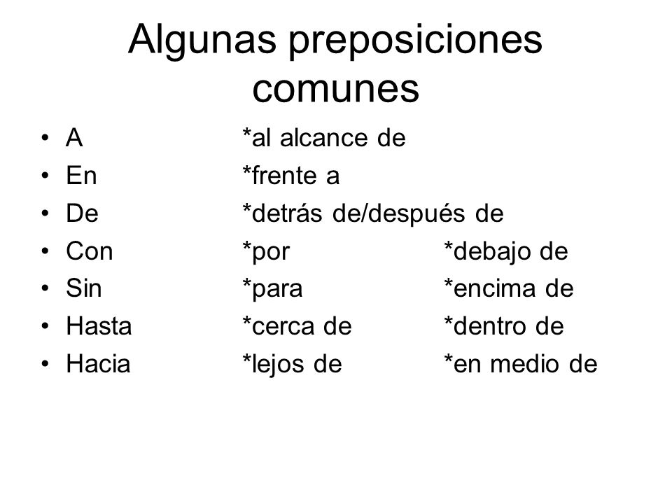 Algunas preposiciones comunes
