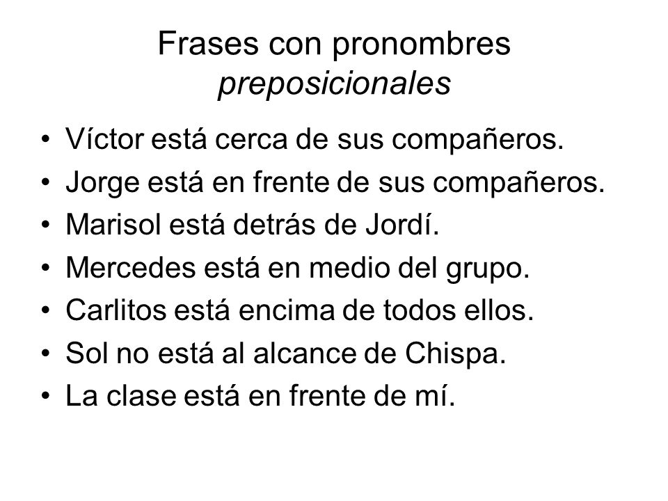 Frases con pronombres preposicionales