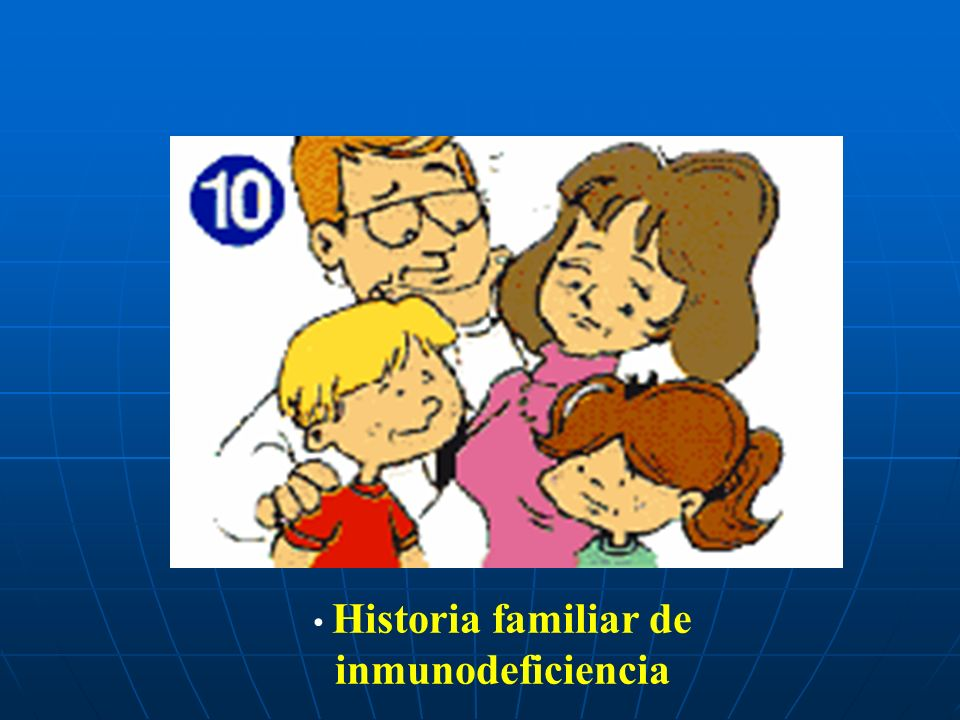 Historia familiar de inmunodeficiencia
