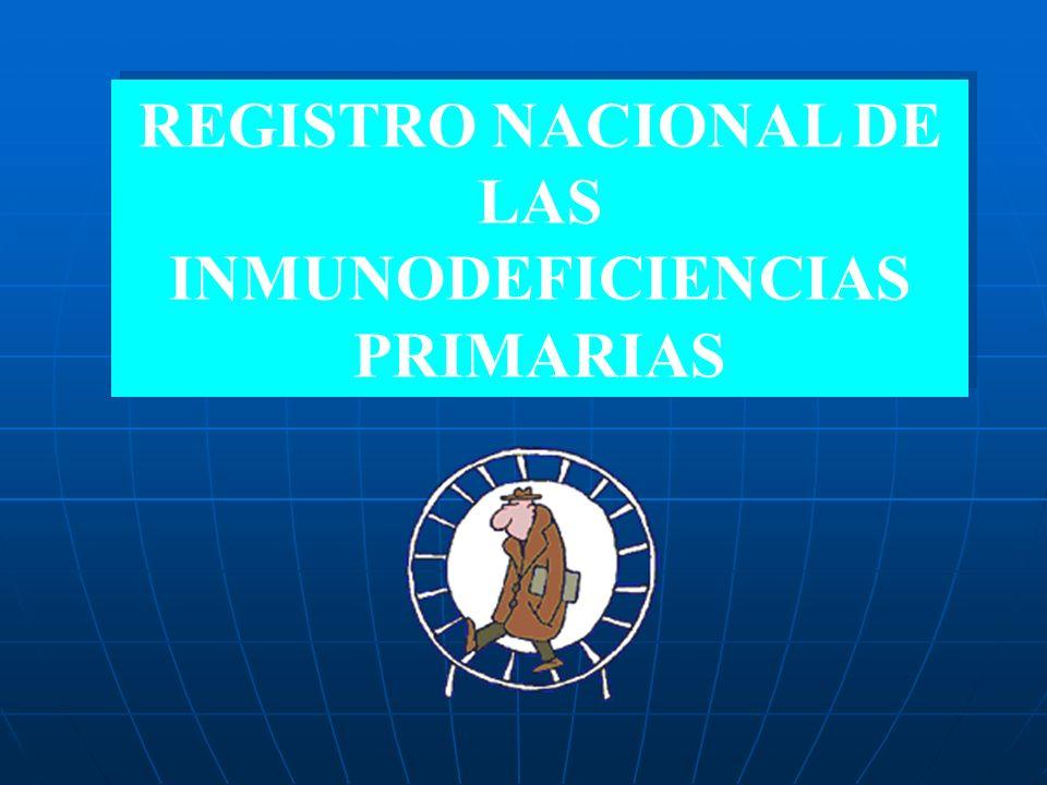 REGISTRO NACIONAL DE LAS INMUNODEFICIENCIAS PRIMARIAS